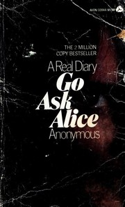 Cover of: Go Ask Alice | James Jennings