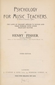 Cover of: Psychology for music teachers | Henry Fisher
