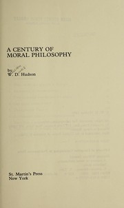Cover of: A century of moral philosophy | W. D. Hudson