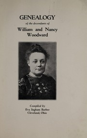 Cover of: Genealogy of the decendants [sic] of William and Nancy Woodward | Eva Ingham Barber