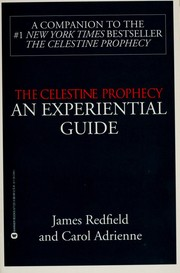Cover of: The Celestine Prophecy: An Experiential Guide