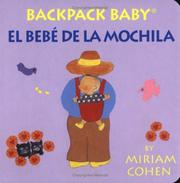 Cover of: Backpack Baby / El Bebe De La Mochila (Backpack Baby Board Books) | Miriam Cohen