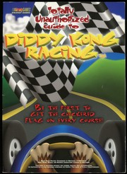 Cover of: Totally Unauthorized Guide to Diddy Kong Racing | BradyGames