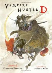 Cover of: Vampire Hunter D Volume 1 (Vampire Hunter D) | Hideyuki Kikuchi