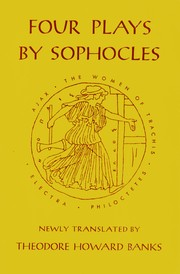 Cover of: Four Plays by Sophocles - Ajax; The Women of Trachis; Electra; Philoctetes