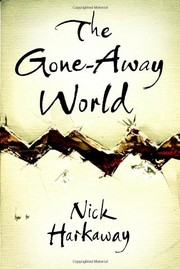 Cover of: The Gone-Away World | Nick Harkaway
