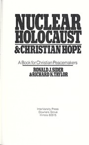 Cover of: Nuclear holocaust & Christian hope | Ronald J. Sider