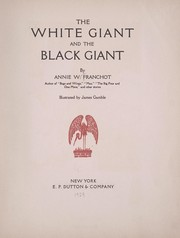 Cover of: The white giant and the black giant | Annie Wood Franchot