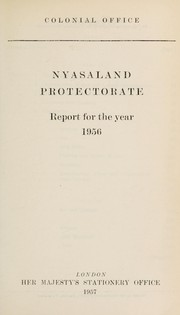 Cover of: Annual report on Nyasaland | Great Britain. Colonial Office