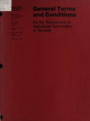 Cover of: General terms and conditions for the procurement of agricultural commodities or services. -- | United States. Agricultural Stabilization and Conservation Service