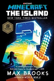 Cover of: Minecraft: The Island: An Official Minecraft Novel | Max Brooks