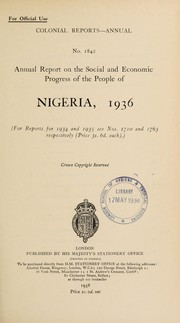 Cover of: Annual report on the social and economic progress of the people of Nigeria |