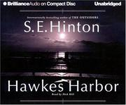 Cover of: Hawkes Harbor (Brilliance Audio on Compact Disc) | S. E. Hinton