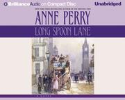 Cover of: Long Spoon Lane (Thomas and Charlotte Pitt) | Anne Perry