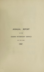 Annual report of the Sudan Veterinary Service