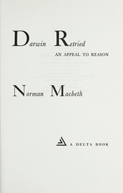 Cover of: Darwin retried | Norman Macbeth