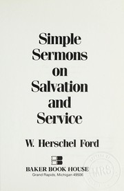 Cover of: Simple sermons on salvation and service | W. Herschel Ford