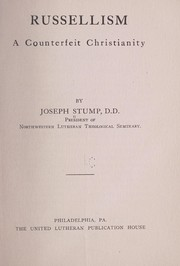 Cover of: Russellism; a counterfeit Christianity | Joseph Stump
