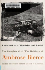Cover of: Phantoms of a Blood-Stained Period | Ambrose Bierce
