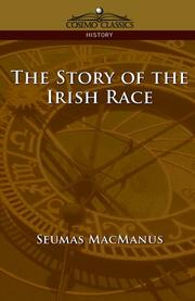 Cover of: The story of the Irish race
