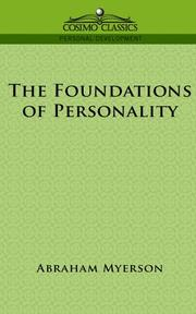 Cover of: The Foundations of Personality | Abraham Myerson