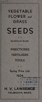 Cover of: Vegetable, flower and grass seeds, gladiolus bulbs, insecticides, fertilizers, tools | H.V. Lawrence (Falmouth, Mass.)
