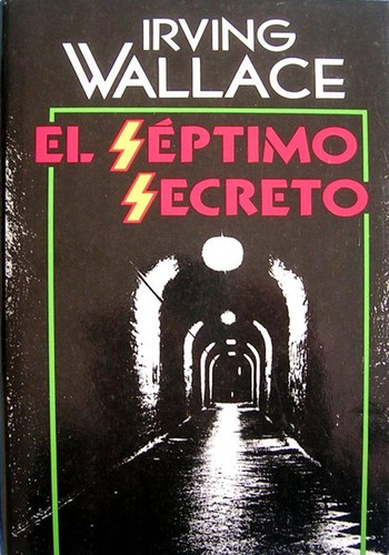 El séptimo secreto by Irving Wallace
