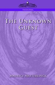 The unknown guest by Maurice Maeterlinck