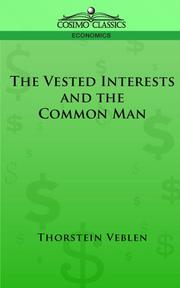 Cover of: Vested interests and the state of the industrial arts