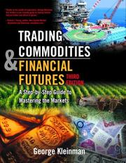 Cover of: Trading Commodities and Financial Future | George Kleinman