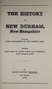 Cover of: The history of New Durham, New Hampshire | Ellen Cloutman Jennings