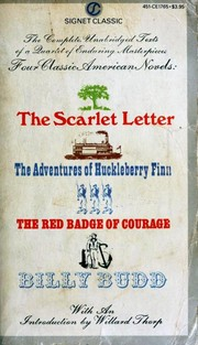 Cover of: The Scarlet Letter / The Adventures of Huckleberry Finn / The Red Badge of Courage / Billy Budd