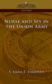 Nurse and spy in the Union Army by S. Emma E. Edmonds