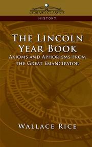 Cover of: The Lincoln Year Book | Wallace Rice