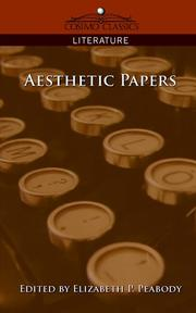 Cover of: Aesthetic Papers | Elizabeth, P. Peabody
