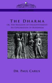 Cover of: The Dharma Or, the Religion of Enlightenment
