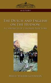 Dutch and English on the Hudson by Maud Wilder Goodwin