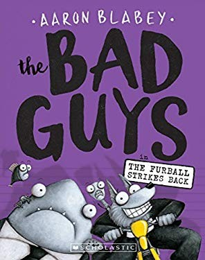 The Bad Guys in The furball strikes back by Aaron Blabey