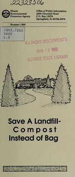 Cover of: Save a landfill | Illinois. Environmental Protection Agency. Office of Public Information