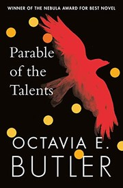 Cover of: Parable of the Talents: A Nebula Award-winning novel of a terrifying dystopian future