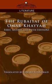 Cover of: The Rubaiyat of Omar Khayyam, First, Second and Fifth Editions
