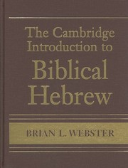 Cover of: The Cambridge introduction to biblical Hebrew | Brian L. Webster
