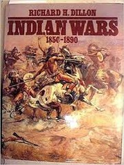 Cover of: Indian wars, 1850-1890 | Richard H. Dillon