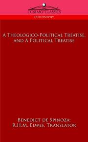 Cover of: A Theologico-political Treatise, and a Political Treatise