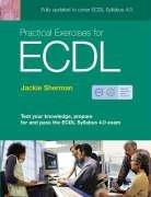 Cover of: Practical exercises for ECDL | Jackie Sherman