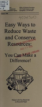 Cover of: Easy ways to reduce waste and conserve resources | Illinois. Environmental Protection Agency. Office of Pollution Prevention