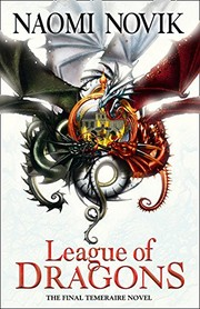 Cover of: League of Dragons (The Temeraire Series)