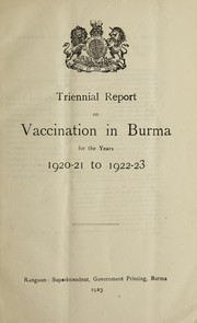 Cover of: Triennial report on vaccination in Burma | Burma