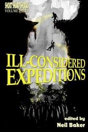Cover of: Ill-considered Expeditions (Short Sharp Shocks) (Volume 3)