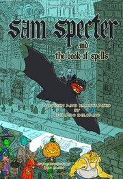 Cover of: Sam Specter & the Book of Spells